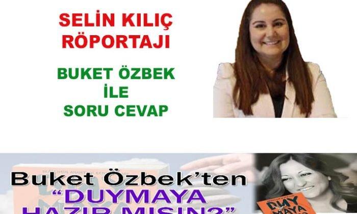 Selin Kılıç röportajı: Buket Özbek ile soru cevap